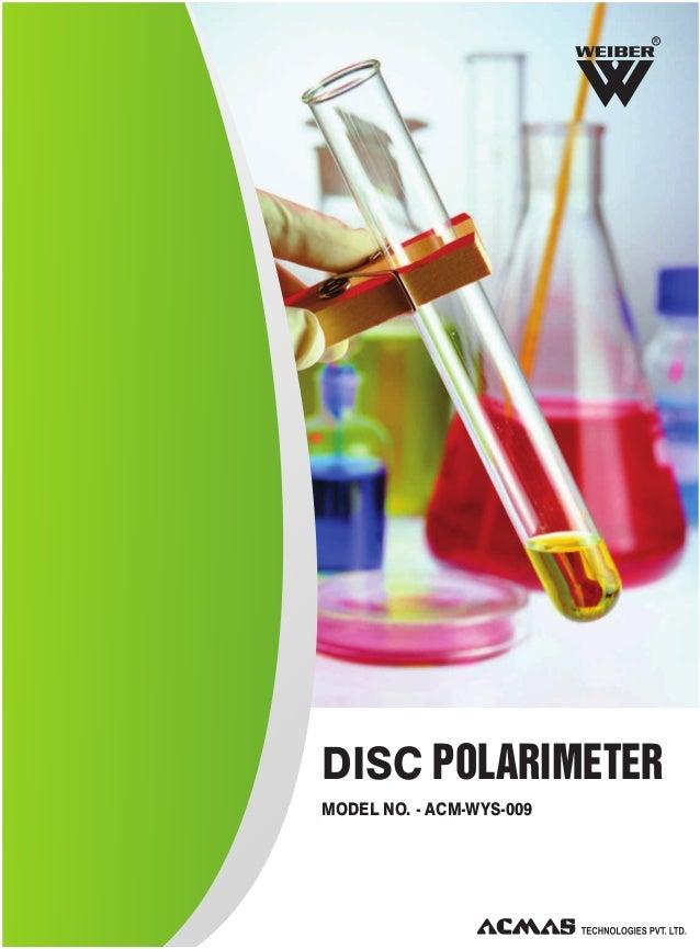 R  DISC POLARIMETER MODEL NO. - ACM-WYS-009