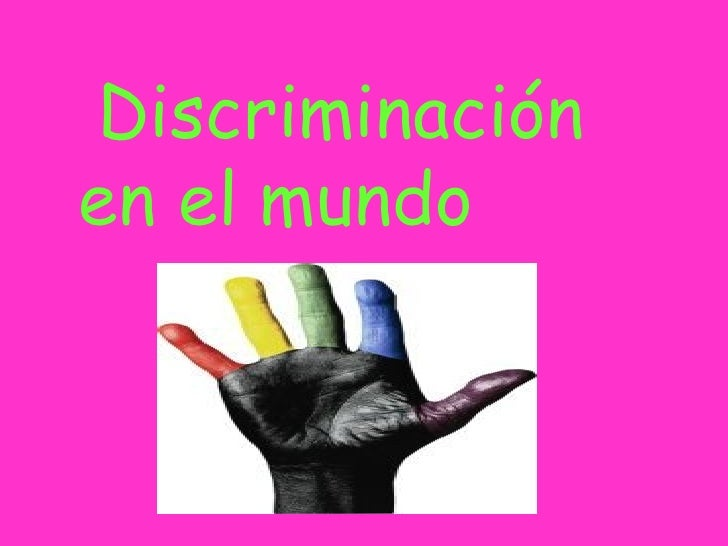 Discriminación en el mundo