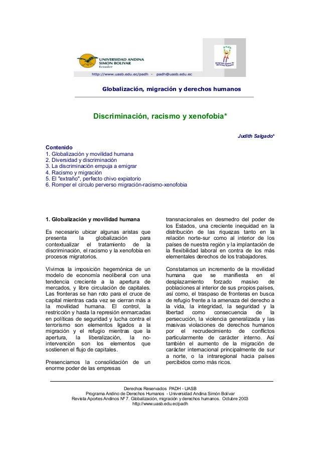 Globalización, migración y derechos humanos Discriminación, racismo y xenofobia* Judith Salgado* Contenido 1. Globalizació...