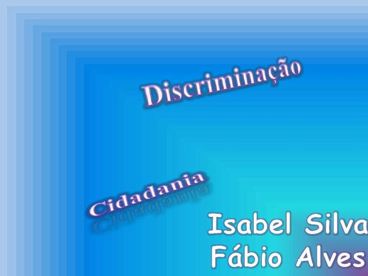 Definição de Racismo Tratar mal outras cores, outras culturas, outros  hábitos, outras opções sexuais, outras raças,  out...
