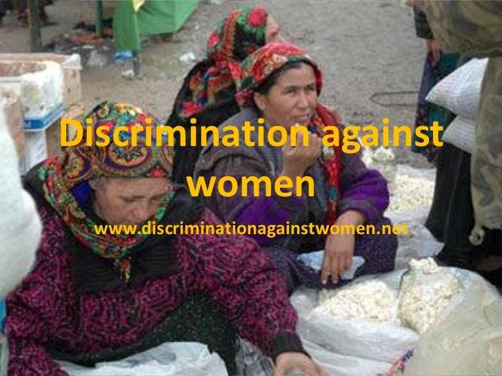 Discrimination against       women  www.discriminationagainstwomen.net
