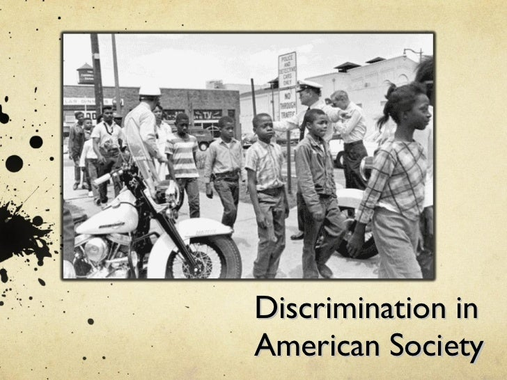 Discrimination in American Society