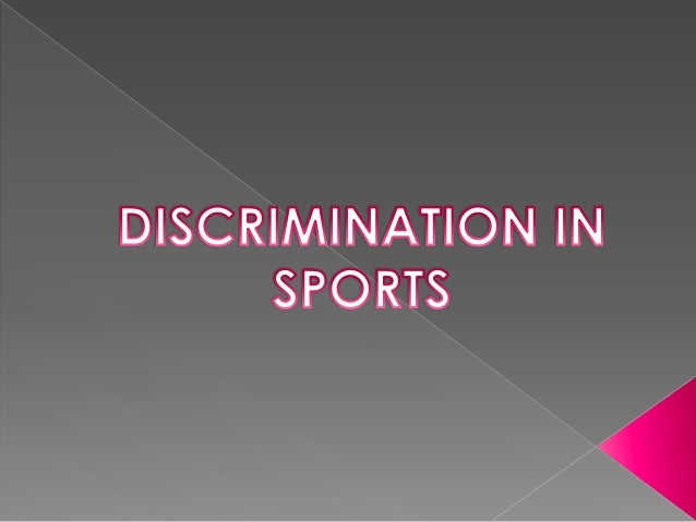 the battle against discrimination in sports Enlisting the sports world in the battle against hate, bullying and discrimination   to tap into the amazing unifying power and platform that sports provide, adl.