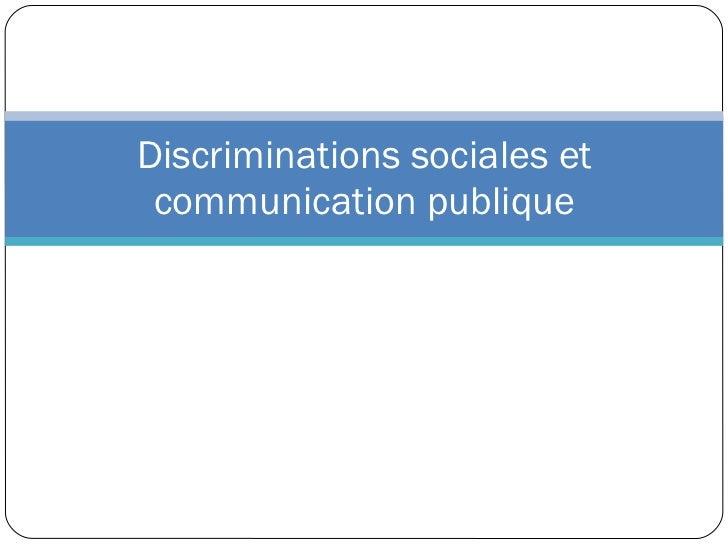Discriminations sociales et communication publique