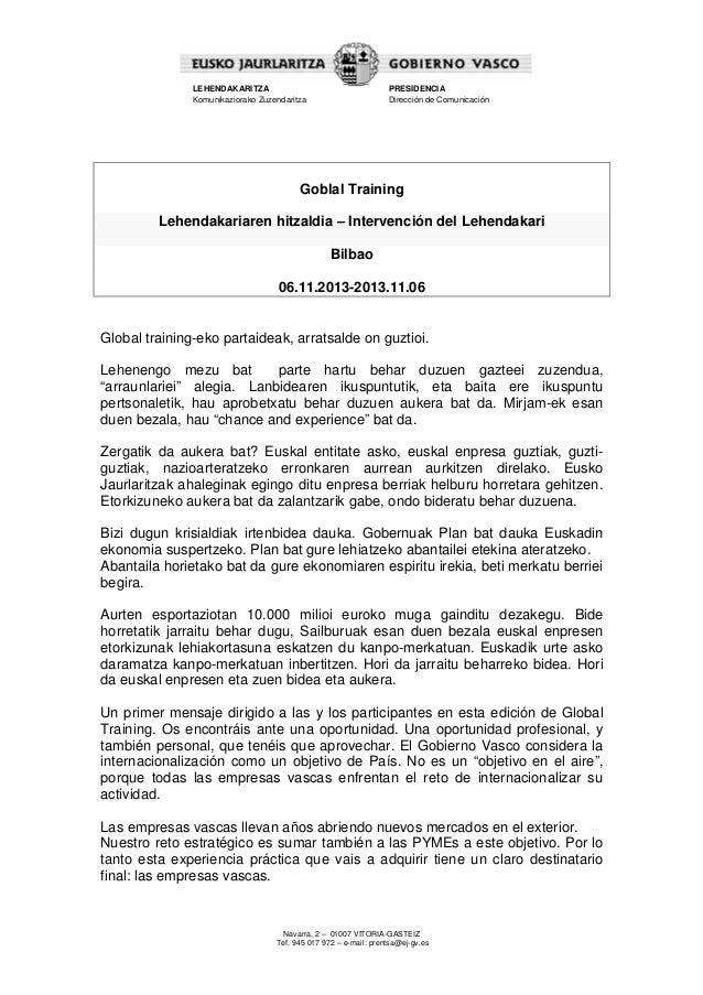 LEHENDAKARITZA Komunikaziorako Zuzendaritza  PRESIDENCIA Dirección de Comunicación  Goblal Training Lehendakariaren hitzal...