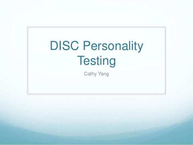 DISC Personality Testing Cathy Yang
