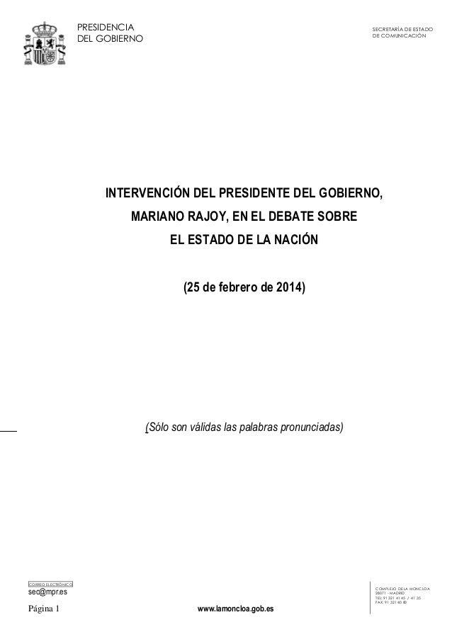 PRESIDENCIA DEL GOBIERNO  SECRETARÍA DE ESTADO DE COMUNICACIÓN  INTERVENCIÓN DEL PRESIDENTE DEL GOBIERNO, MARIANO RAJOY, E...