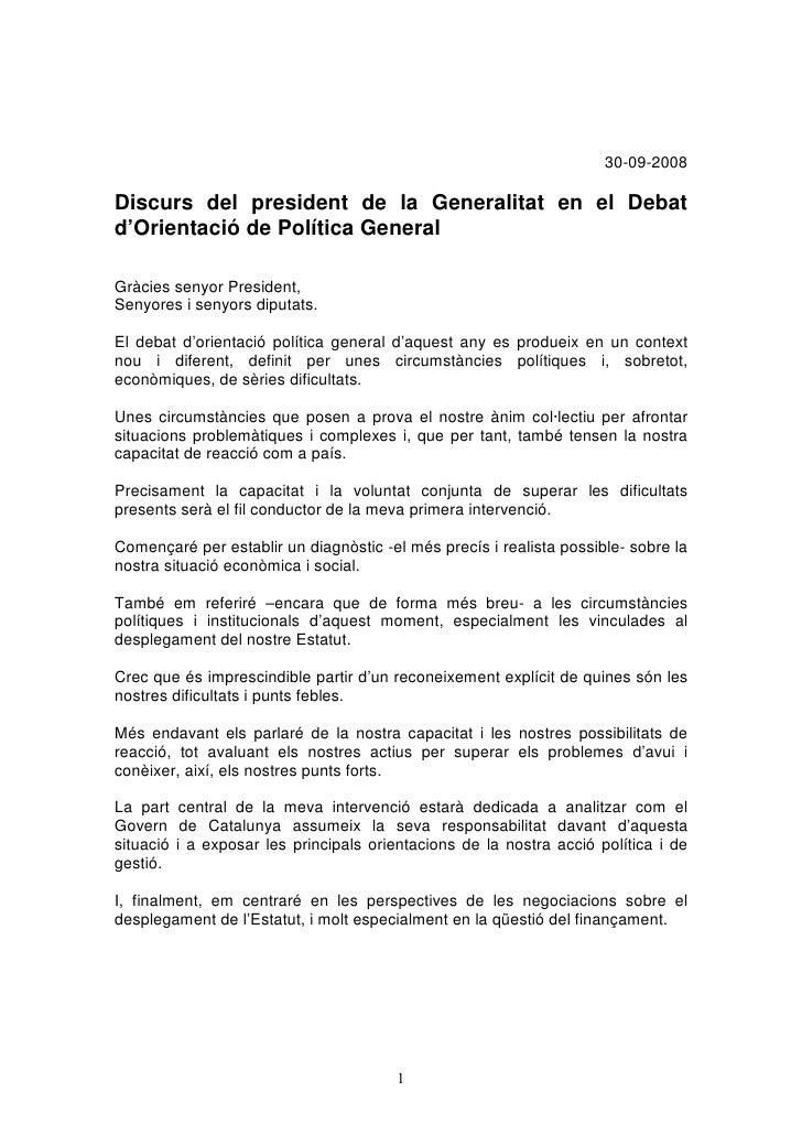 30-09-2008  Discurs del president de la Generalitat en el Debat d'Orientació de Política General  Gràcies senyor President...