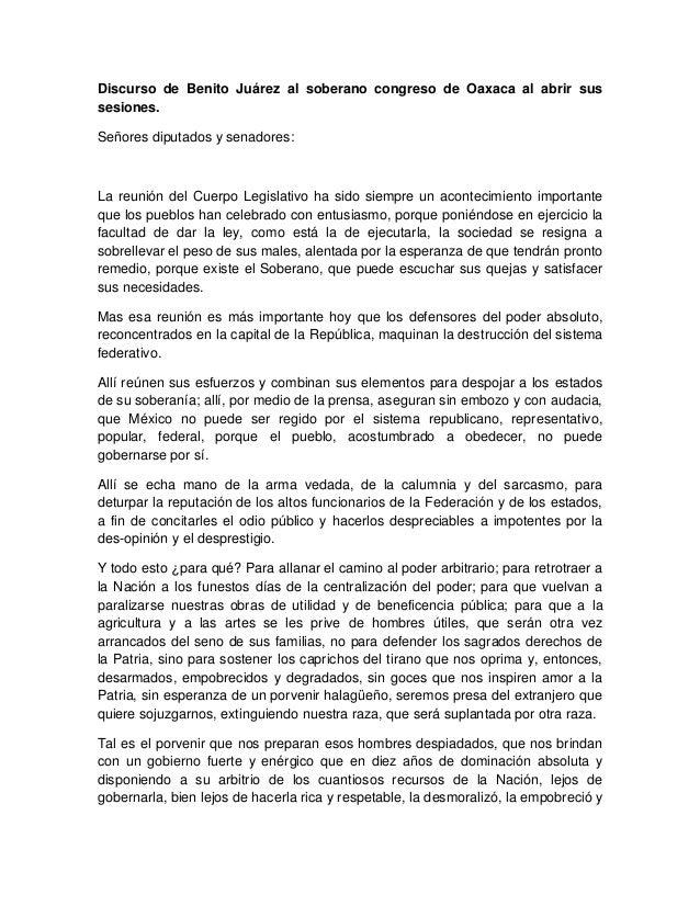Discurso de Benito Juárez al soberano congreso de Oaxaca al abrir sus sesiones. Señores diputados y senadores:  La reunión...