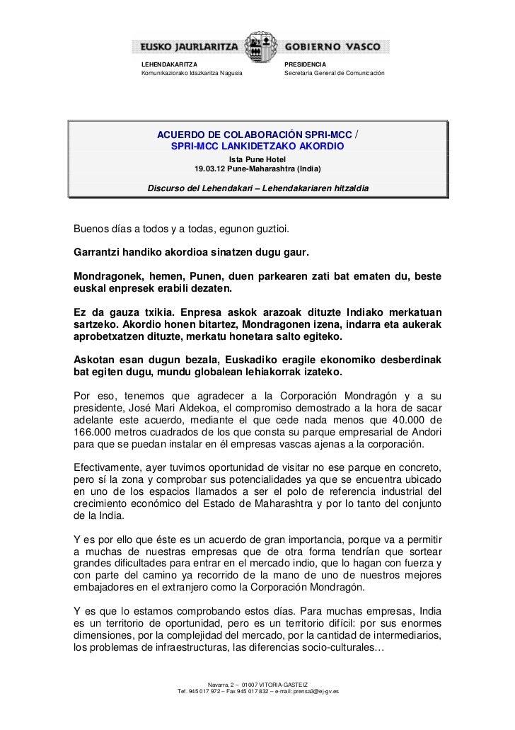 LEHENDAKARITZA                                      PRESIDENCIA              Komunikaziorako Idazkaritza Nagusia          ...