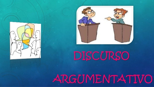 Discurso argumentativo Slide 2
