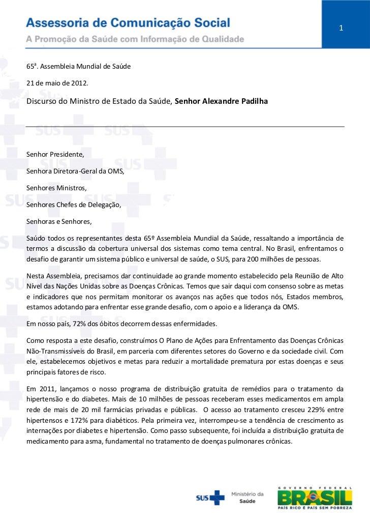 165a. Assembleia Mundial de Saúde21 de maio de 2012.Discurso do Ministro de Estado da Saúde, Senhor Alexandre PadilhaSenho...