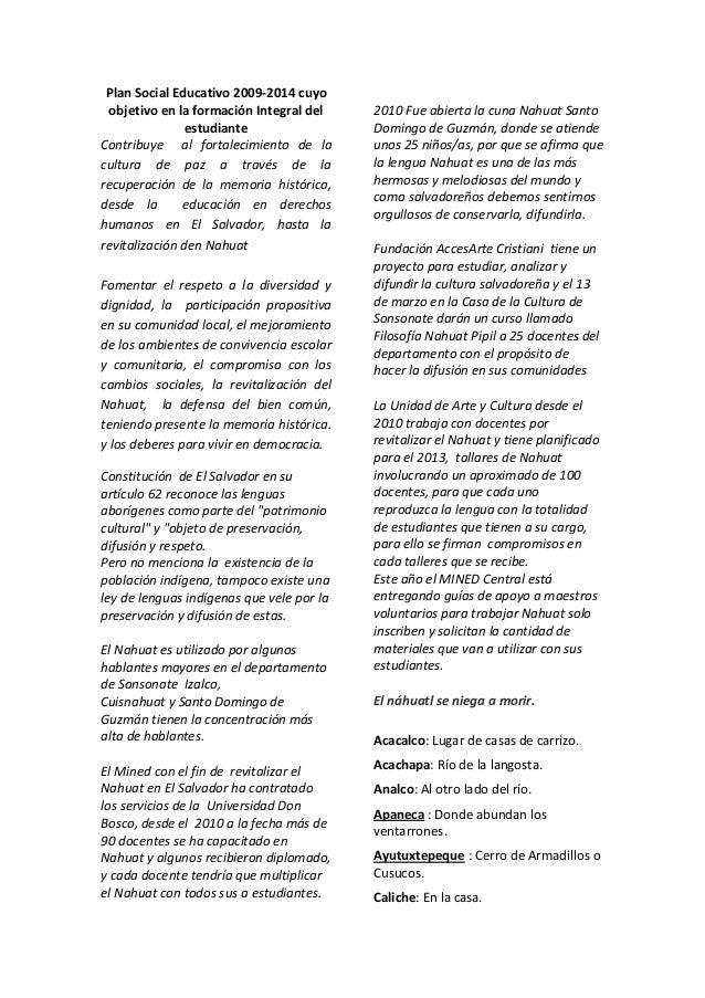 Plan Social Educativo 2009-2014 cuyo objetivo en la formación Integral del estudiante Contribuye al fortalecimiento de la ...