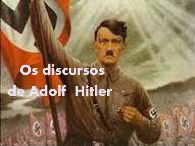 Trabalho de História Os discursos de Adolf Hitler