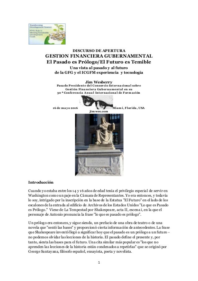 1 DISCURSO DE APERTURA GESTION FINANCIERA GUBERNAMENTAL El Pasado es Prólogo/El Futuro es Temible Una vista al pasado y al...