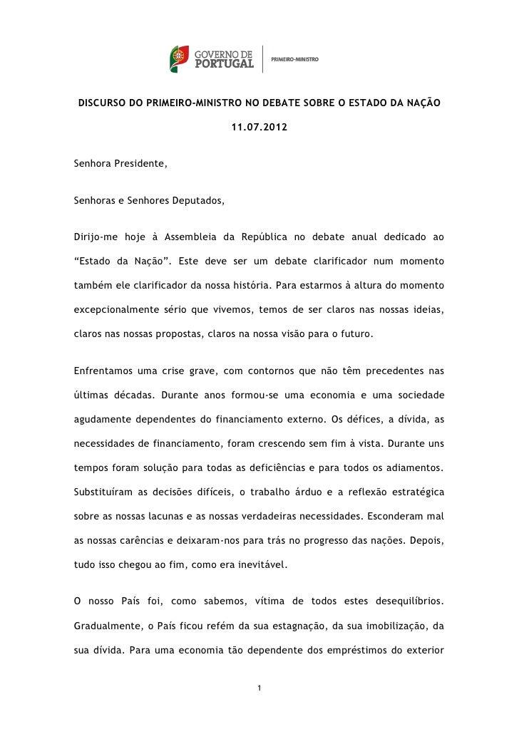 DISCURSO DO PRIMEIRO-MINISTRO NO DEBATE SOBRE O ESTADO DA NAÇÃO                                  11.07.2012Senhora Preside...