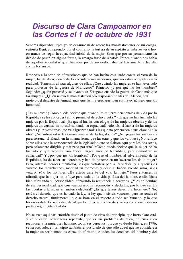 Discurso de Clara Campoamor en las Cortes el 1 de octubre de 1931 Señores diputados: lejos yo de censurar ni de atacar las...