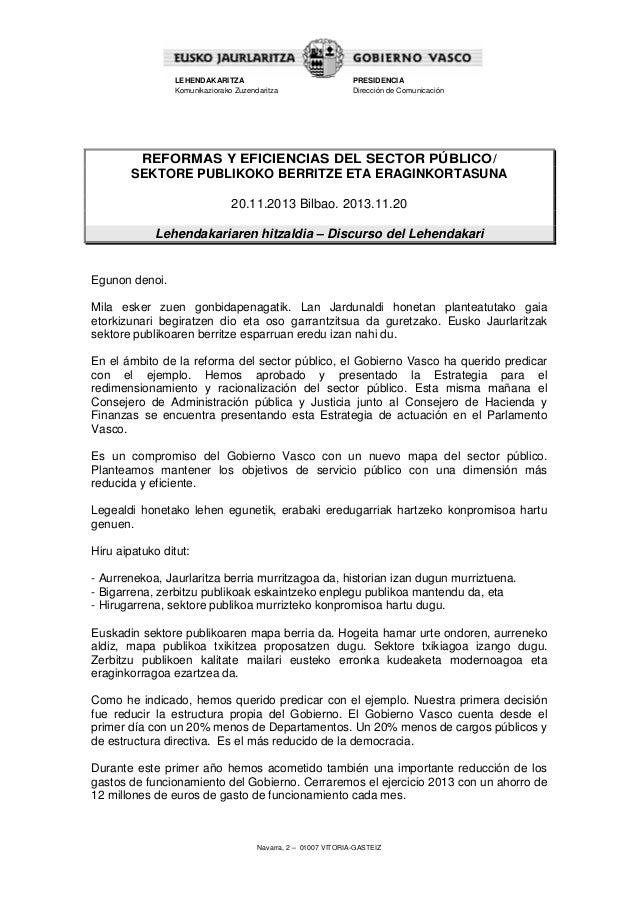 LEHENDAKARITZA Komunikaziorako Zuzendaritza  PRESIDENCIA Dirección de Comunicación  REFORMAS Y EFICIENCIAS DEL SECTOR PÚBL...