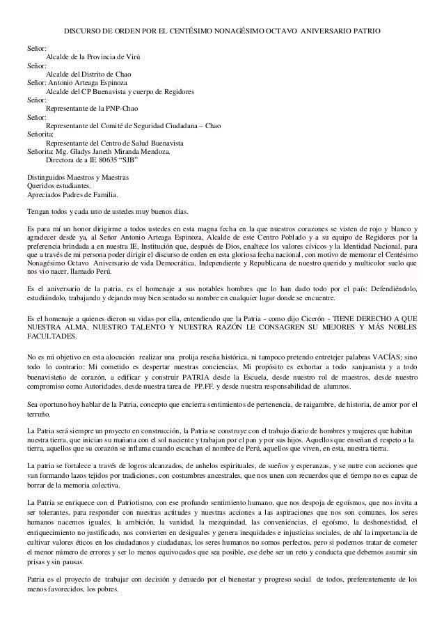 DISCURSO DE ORDEN POR EL CENTÉSIMO NONAGÉSIMO OCTAVO ANIVERSARIO PATRIO Señor: Alcalde de la Provincia de Virú Señor: Alca...