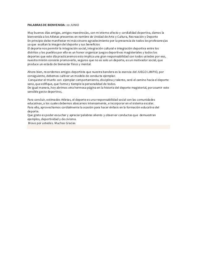 PALABRAS DE BIENVENIDA: 20 JUNIO Muy buenos días amigas, amigos maestros/as, con mi eterno afecto y cordialidad deportiva,...