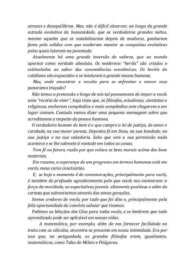 Discurso de paraninfo da turma 3º ano do Colégio Boa Viagem- 2010 prof. João Marcelo Slide 2