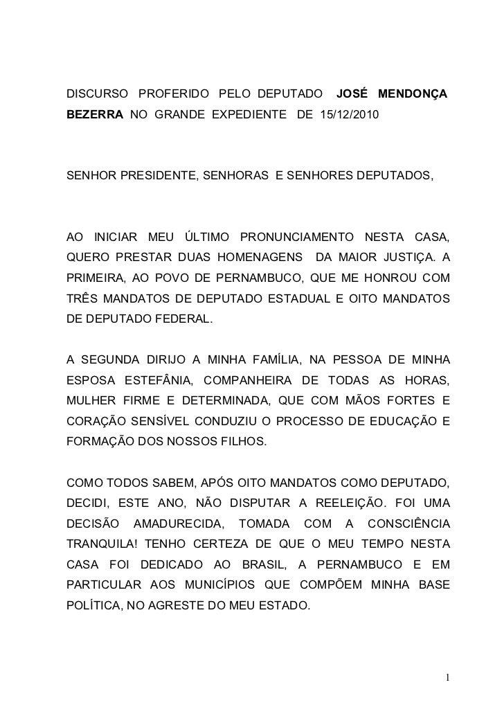 DISCURSO PROFERIDO PELO DEPUTADO        JOSÉ MENDONÇABEZERRA NO GRANDE EXPEDIENTE DE 15/12/2010SENHOR PRESIDENTE, SENHORAS...