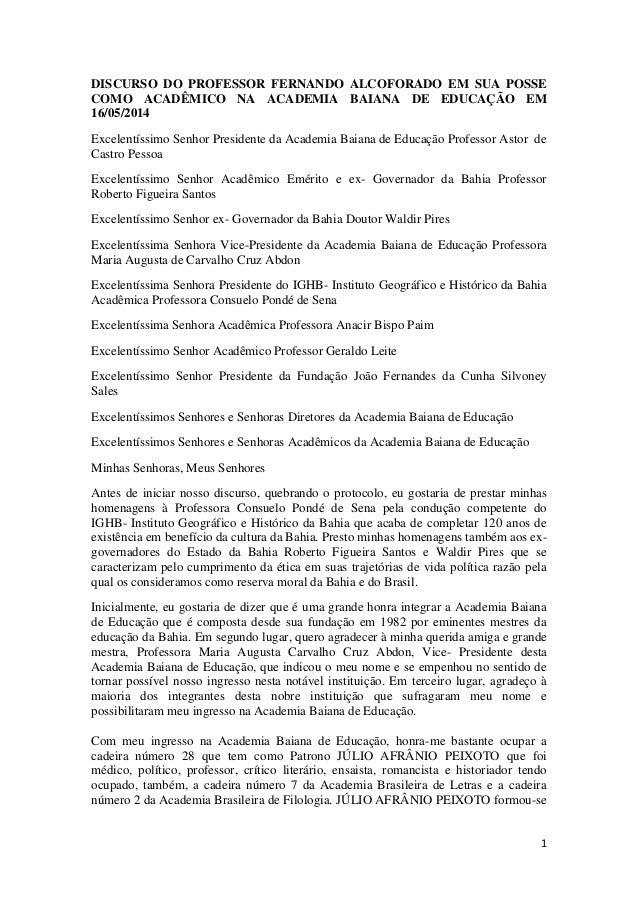 1 DISCURSO DO PROFESSOR FERNANDO ALCOFORADO EM SUA POSSE COMO ACADÊMICO NA ACADEMIA BAIANA DE EDUCAÇÃO EM 16/05/2014 Excel...