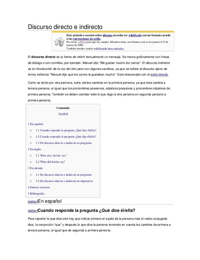 Discurso directo e indirecto                                 Este artículo o sección sobre idiomas necesita ser wikificado...
