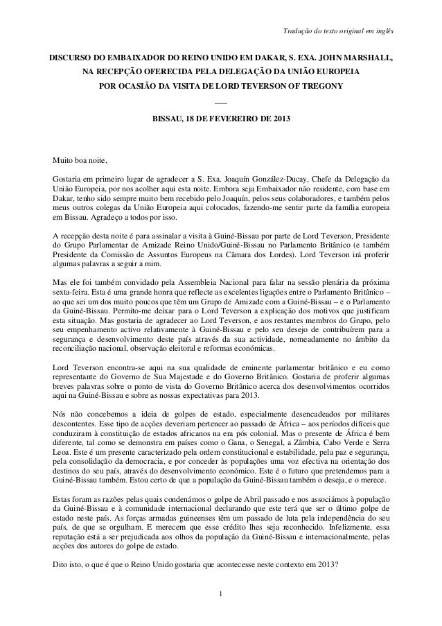 Tradução do texto original em inglêsDISCURSO DO EMBAIXADOR DO REINO UNIDO EM DAKAR, S. EXA. JOHN MARSHALL,         NA RECE...