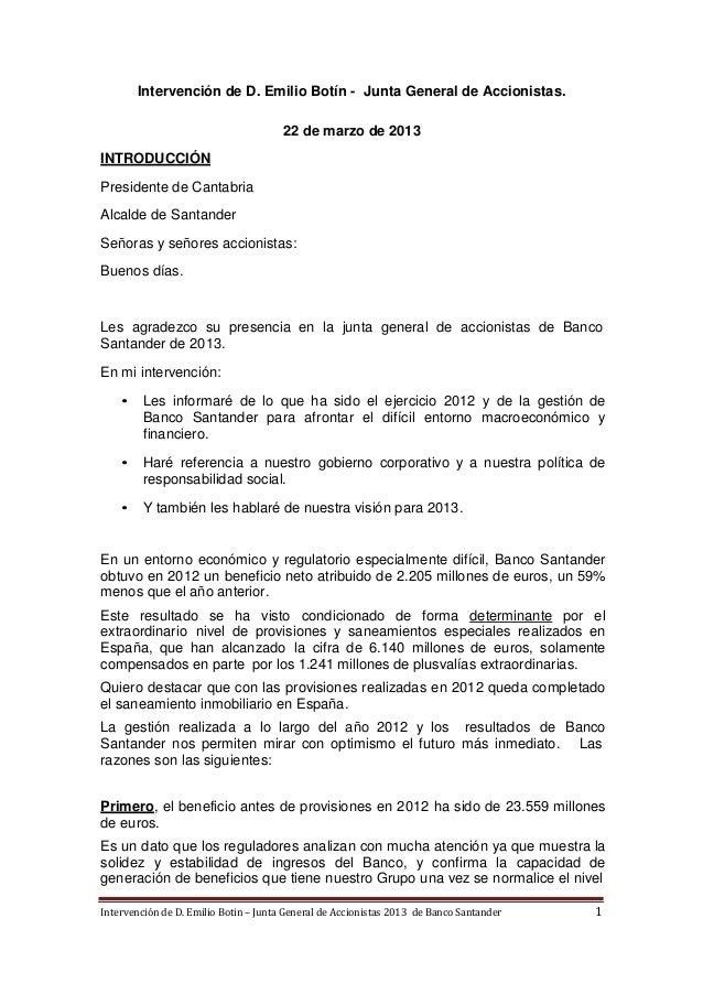 Intervención de D. Emilio Botín - Junta General de Accionistas.                                       22 de marzo de 2013I...