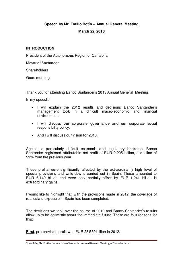 Speech by Mr. Emilio Botín – Annual General Meeting                                          March 22, 2013INTRODUCTIONPre...