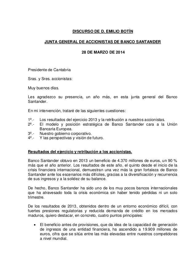 DISCURSO DE D. EMILIO BOTÍN JUNTA GENERAL DE ACCIONISTAS DE BANCO SANTANDER 28 DE MARZO DE 2014 Presidente de Cantabria Sr...