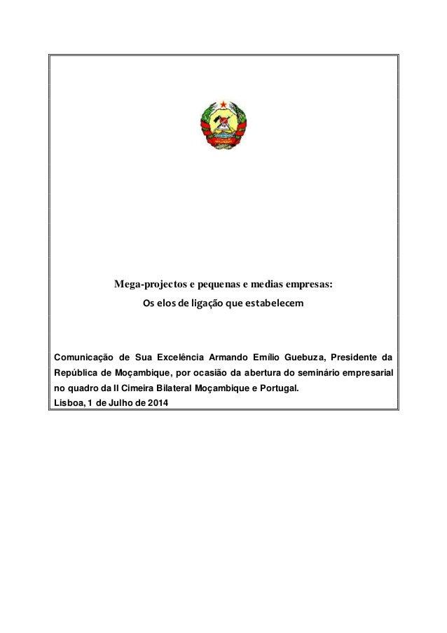 Mega-projectos e pequenas e medias empresas: Os elos de ligação que estabelecem Comunicação de Sua Excelência Armando Emíl...
