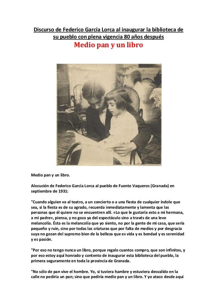 Discurso de Federico García Lorca al inaugurar la biblioteca de         su pueblo con plena vigencia 80 años después      ...