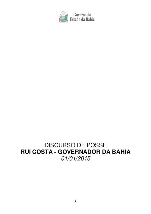 1 DISCURSO DE POSSE RUI COSTA - GOVERNADOR DA BAHIA 01/01/2015