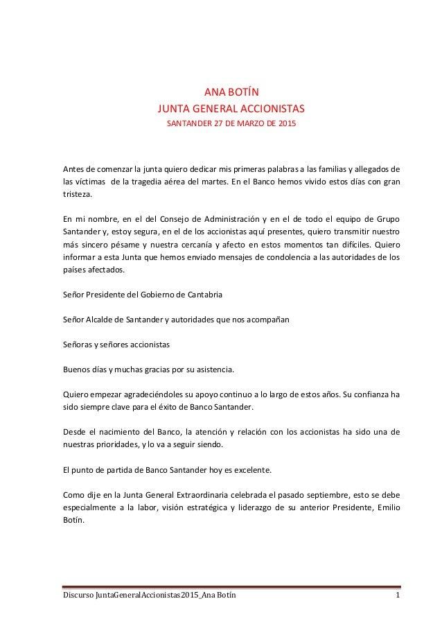 Discurso JuntaGeneralAccionistas2015_Ana Botín 1 ANA BOTÍN JUNTA GENERAL ACCIONISTAS SANTANDER 27 DE MARZO DE 2015 Antes d...