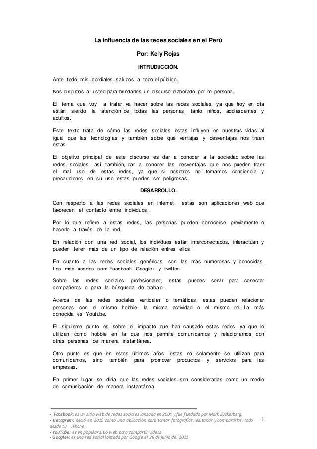 1 La influencia de las redes sociales en el Perú Por: Kely Rojas INTRUDUCCIÓN. Ante todo mis cordiales saludos a todo el p...