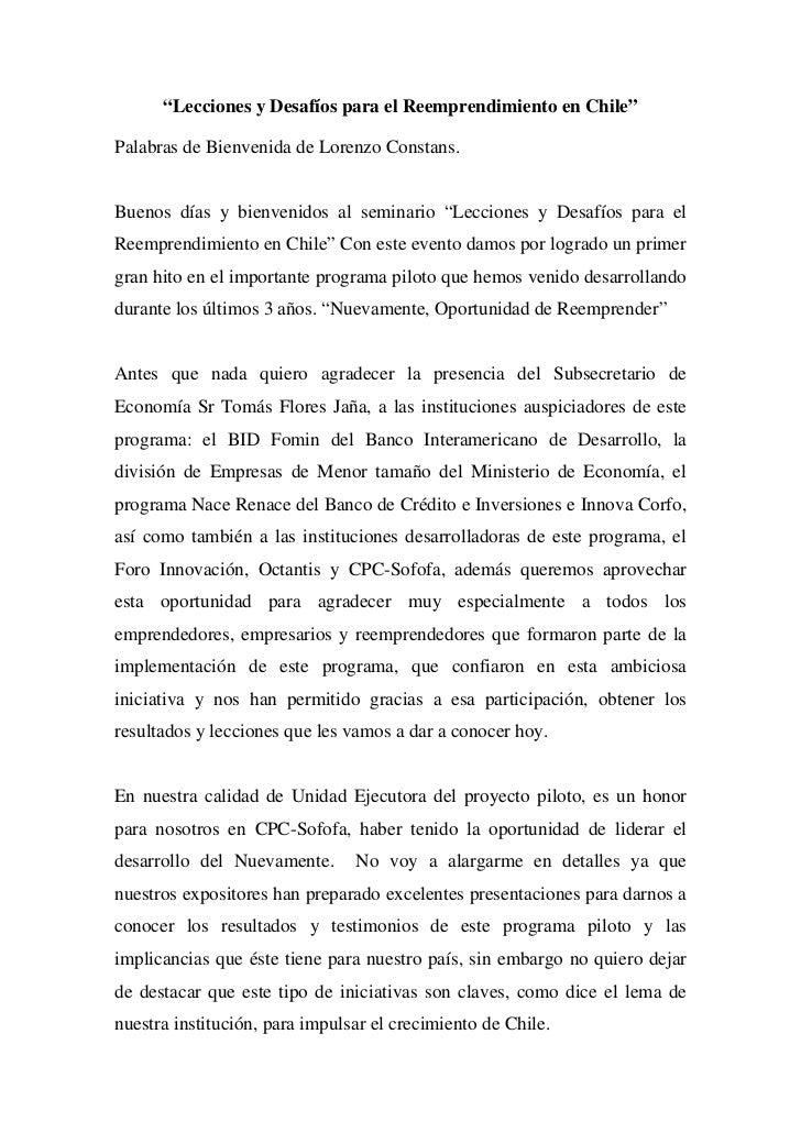 """""""Lecciones y Desafíos para el Reemprendimiento en Chile""""Palabras de Bienvenida de Lorenzo Constans.Buenos días y bienvenid..."""