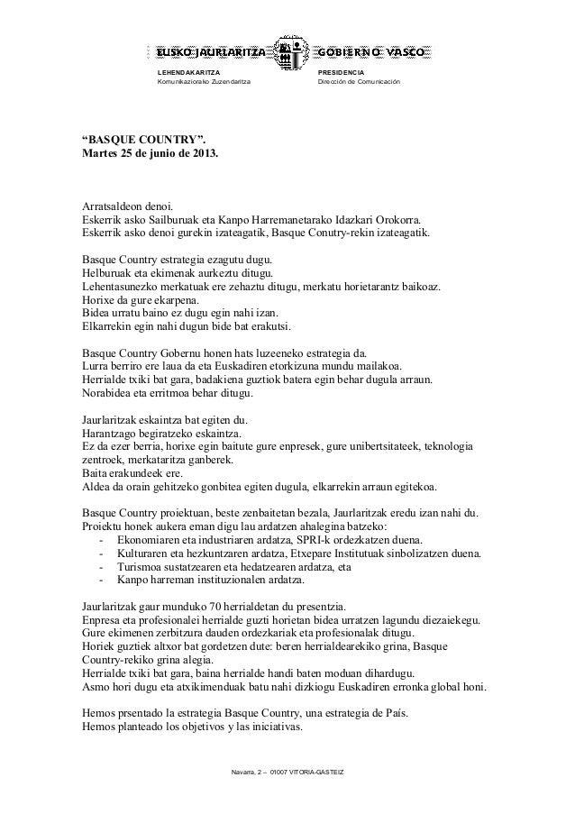 """Navarra, 2 – 01007 VITORIA-GASTEIZLEHENDAKARITZAKomunikaziorako ZuzendaritzaPRESIDENCIADirección de Comunicación""""BASQUE CO..."""