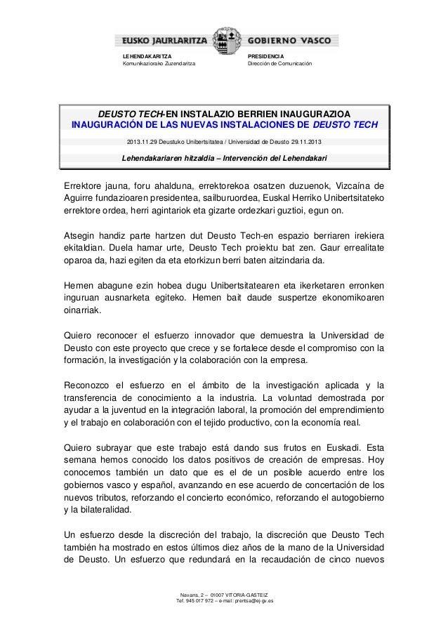 LEHENDAKARITZA Komunikaziorako Zuzendaritza  PRESIDENCIA Dirección de Comunicación  DEUSTO TECH-EN INSTALAZIO BERRIEN INAU...