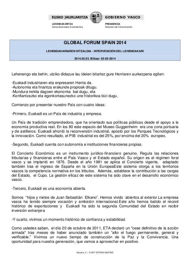 LEHENDAKARITZA Komunikaziorako Zuzendaritza  PRESIDENCIA Dirección de Comunicación  GLOBAL FORUM SPAIN 2014 LEHENDAKARIARE...