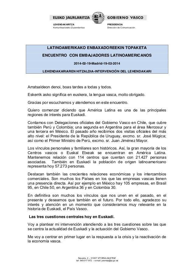 LEHENDAKARITZA Komunikaziorako Zuzendaritza  PRESIDENCIA Dirección de Comunicación  LATINOAMERIKAKO ENBAXADOREEKIN TOPAKET...