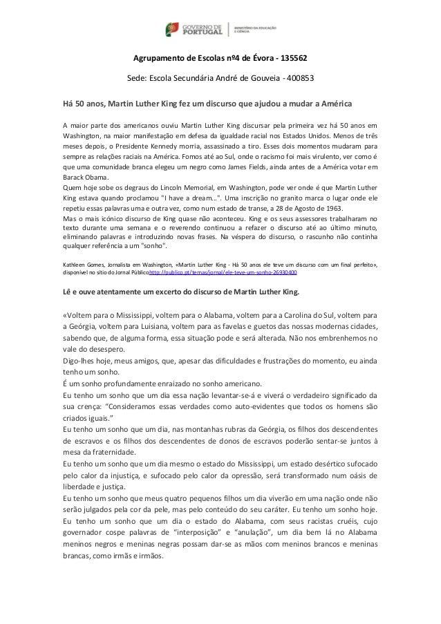 Agrupamento de Escolas nº4 de Évora - 135562  Sede: Escola Secundária André de Gouveia - 400853  Há 50 anos, Martin Luther...