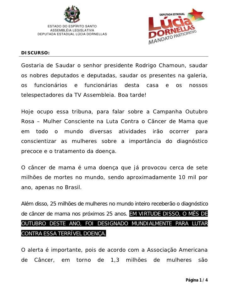 ESTADO DO ESPÍRITO SANTO            ASSEMBLÉIA LEGISLATIVA      DEPUTADA ESTADUAL LÚCIA DORNELLASDISCURSO:Gostaria de Saud...