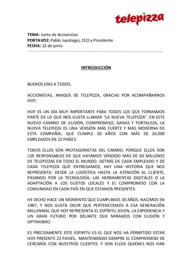 TEMA: Junta de Accionistas PORTAVOZ: Pablo Juantegui, CEO y Presidente FECHA: 22 de junio INTRODUCCIÓN BUENOS DÍAS A TODOS...