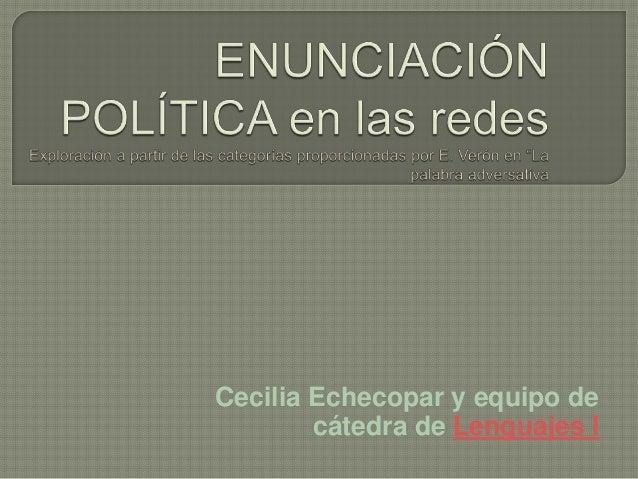 Cecilia Echecopar y equipo de cátedra de Lenguajes I