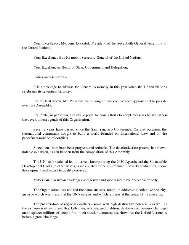 Your Excellency, Morgens Lykketof, President of the Seventieth General Assembly of the United Nations, Your Excellency Ban...