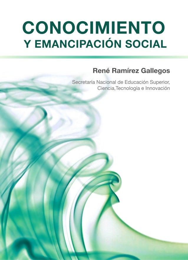 René Ramírez Gallegos Secretaría Nacional de Educación Superior, Ciencia, Tecnología e Innovación  2012