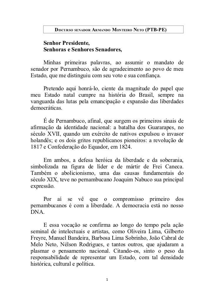 DISCURSO SENADOR ARMANDO MONTEIRO NETO (PTB-PE)     Senhor Presidente,     Senhoras e Senhores Senadores,     Minhas prime...