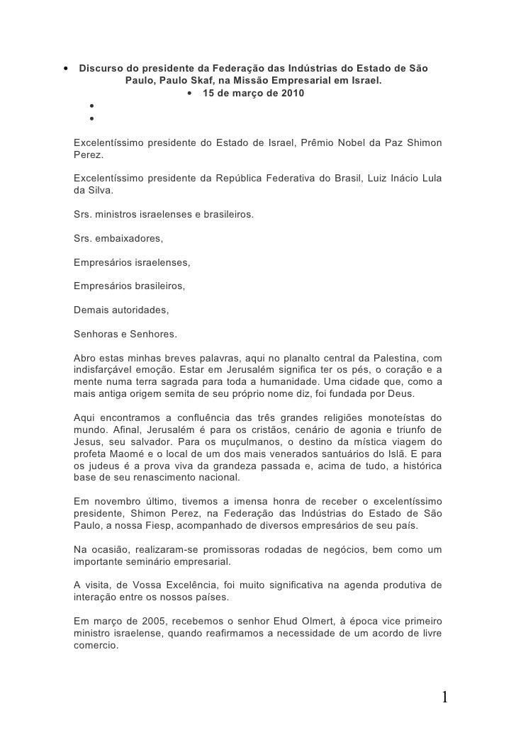 •    Discurso do presidente da Federação das Indústrias do Estado de São               Paulo, Paulo Skaf, na Missão Empres...